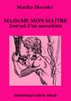 MADAME MON MAÎTRE (eBook) De Marika Moreski - Dominique Leroy