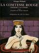 LA COMTESSE ROUGE De Georges Pichard, Leopold von Sacher Masoch et J.-M.Lo Duca - Dominique Leroy