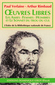 ŒUVRES LIBRES (eBook) De Paul Verlaine et Arthur Rimbaud - Dominique Leroy