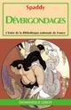 DÉVERGONDAGES (eBook) De  Spaddy, Spaddy [attribué à Renée Dunan] et Renée Dunan - Dominique Leroy