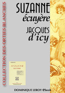 SUZANNE ÉCUYÈRE De Jacques d' Icy et Louis Malteste - Dominique Leroy