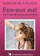 FAIS-MOI MAL (eBook) De Miriam Blaylock et  Jahyra - Dominique Leroy