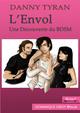 L'ENVOL (eBook) De Danny Tyran et  Jahyra - Dominique Leroy