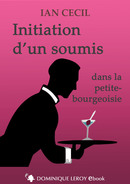 INITIATION D'UN SOUMIS (eBook) De Ian Cecil - Dominique Leroy