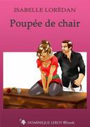 POUPÉE DE CHAIR De Isabelle Lorédan - Dominique Leroy