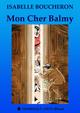 MON CHER BALMY De Isabelle Boucheron - Dominique Leroy