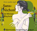 SANS-NICHON (Livre audio MP3) De Miriam Blaylock - Dominique Leroy