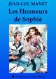 LES HONNEURS DE SOPHIE De Jean-Luc Manet - Dominique Leroy