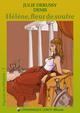 HÉLÈNE, FLEUR DE SOUFRE De Julie Derussy - Dominique Leroy